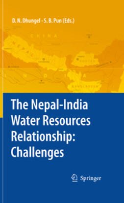 Dhungel, Dwarika N. - The Nepal–India Water Relationship: Challenges, ebook