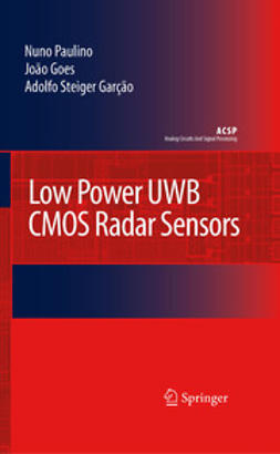 Garção, Adolfo Steiger - Low Power Uwb Cmos Radar Sensors, ebook