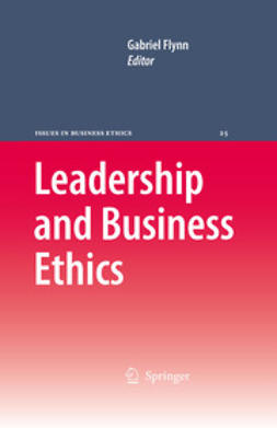 Flynn, Gabriel - Leadership and Business Ethics, ebook