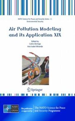 Borrego, Carlos - Air Pollution Modeling and Its Application XIX, ebook