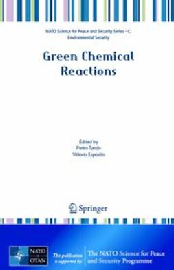 Esposito, Vittorio - Green Chemical Reactions, ebook