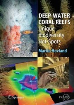 Hovland, Martin - Deep-water Coral Reefs, e-bok