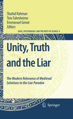 Genot, Emmanuel - Unity, Truth and the Liar, e-bok