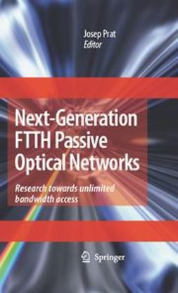 Prat, Josep - Next-Generation FTTH Passive Optical Networks, ebook
