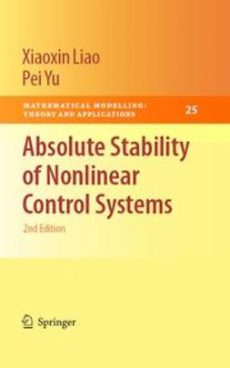 Liao, Xiaoxin - Absolute Stability of Nonlinear Control Systems, ebook