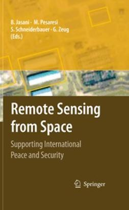 Jasani, Bhupendra - Remote Sensing from Space, ebook