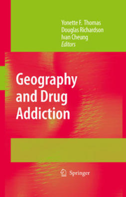 Cheung, Ivan - Geography and Drug Addiction, ebook