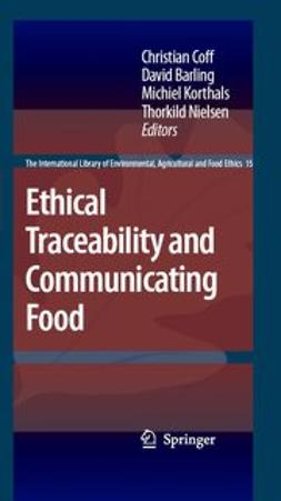 Barling, David - Ethical Traceability and Communicating Food, ebook