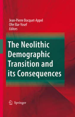 Bocquet-Appel, Jean-Pierre - The Neolithic Demographic Transition and its Consequences, ebook