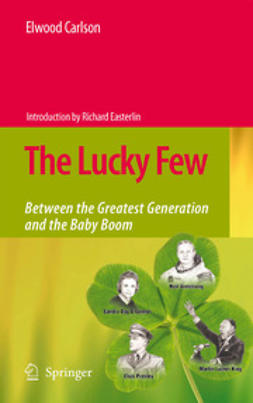 Carlson, Elwood - The Lucky Few, ebook