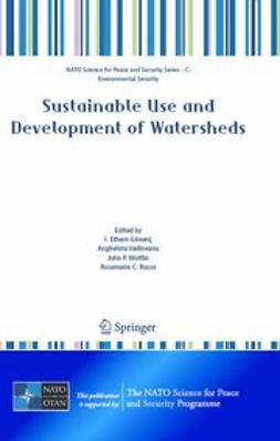 Gönenç, İ. Ethem - Sustainable Use and Development of Watersheds, e-bok