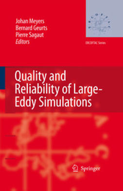 Geurts, Bernard J. - Quality and Reliability of Large-Eddy Simulations, ebook