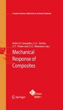 Camanho, Pedro P. - Mechanical Response of Composites, ebook