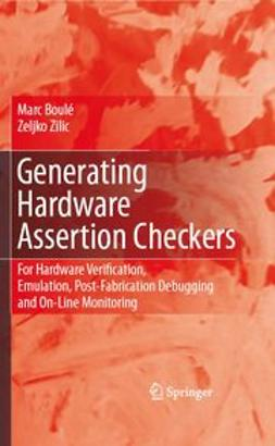 Boulé, Marc - Generating Hardware Assertion Checkers, e-bok