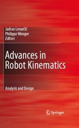 Lenarčič, Jadran - Advances in Robot Kinematics: Analysis and Design, ebook