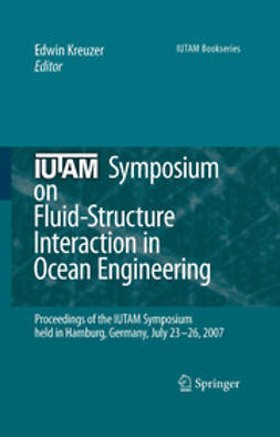 Kreuzer, Edwin - IUTAM Symposium on Fluid-Structure Interaction in Ocean Engineering, ebook