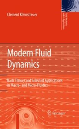 Kleinstreuer, Clement - Modern Fluid Dynamics, ebook