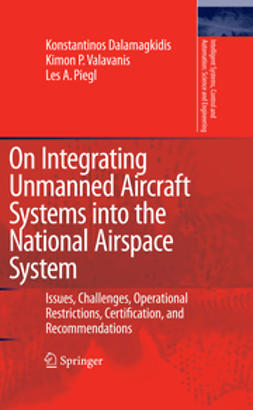 Dalamagkidis, Konstantinos - On Integrating Unmanned Aircraft Systems into the National Airspace System, e-kirja