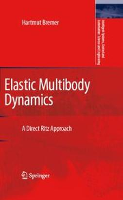 Bremer, H. - Elastic Multibody Dynamics, ebook