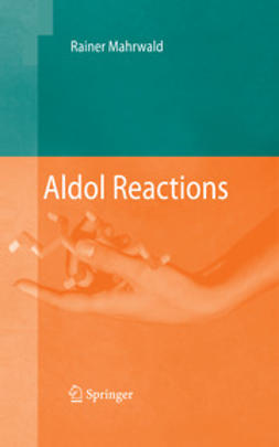 Mahrwald, Rainer - Aldol Reactions, ebook