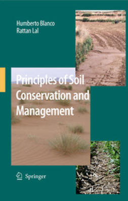 Blanco, Humberto - Principles of Soil Conservation and Management, e-bok