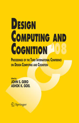 Gero, John S. - Design Computing and Cognition '08, ebook