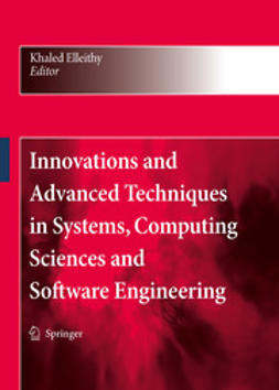 Elleithy, Khaled - Innovations and Advanced Techniques in Systems, Computing Sciences and Software Engineering, e-kirja