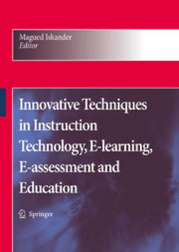 Iskander, Magued - Innovative Techniques in Instruction Technology, E-learning, E-assessment, and Education, e-kirja