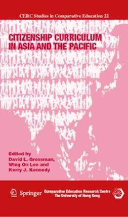 Grossman, David L. - Citizenship Curriculum in Asia and the Pacific, ebook