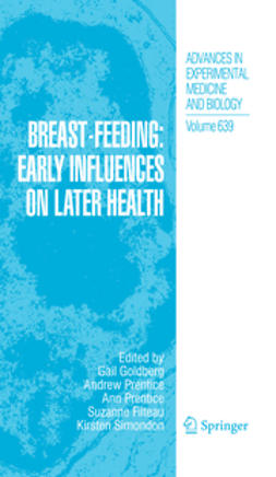 Filteau, Suzanne - Breast-Feeding: Early Influences on Later Health, ebook
