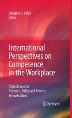 Velde, Christine R. - International Perspectives on Competence in the Workplace, e-bok