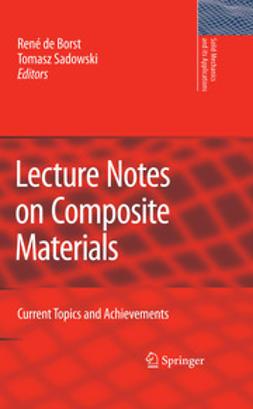 Borst, René - Lecture Notes on Composite Materials, ebook