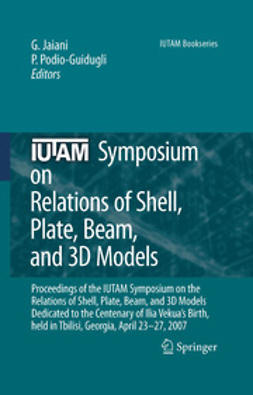 Jaiani, George - IUTAM Symposium on Relations of Shell Plate Beam and 3D Models, ebook