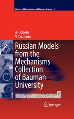 Golovin, A. - Russian Models from the Mechanisms Collection of Bauman University, ebook