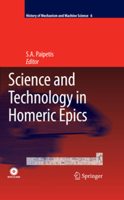 Paipetis, S. A. - Science and Technology in Homeric Epics, ebook