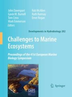 Burnell, Gavin M. - Challenges to Marine Ecosystems, ebook