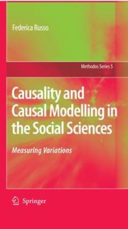 Russo, Federica - Causality and Causal Modelling in the Social Sciences, ebook