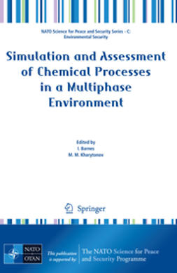 Barnes, I. - Simulation and Assessment of Chemical Processes in a Multiphase Environment, ebook