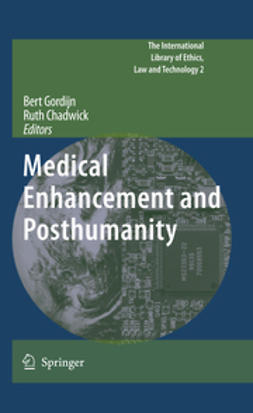 Chadwick, Ruth - Medical Enhancement and Posthumanity, ebook