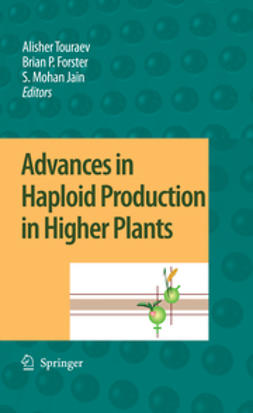 Advances in Haploid Production in Higher Plants