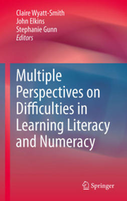 Wyatt-Smith, Claire - Multiple Perspectives on Difficulties in Learning Literacy and Numeracy, ebook