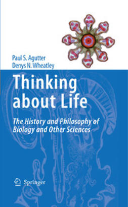 Agutter, Paul S. - Thinking about Life, e-bok