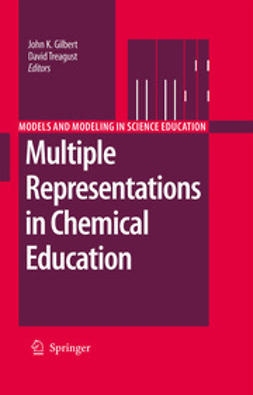 Gilbert, John K. - Multiple Representations in Chemical Education, ebook