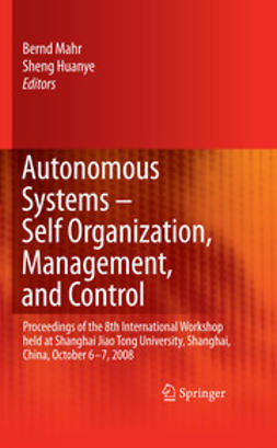 Huanye, Sheng - Autonomous Systems – Self-Organization, Management, and Control, ebook