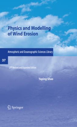 Shao, Yaping - Physics and Modelling of Wind Erosion, ebook