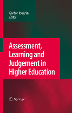 - Assessment, Learning and Judgement in Higher Education, ebook