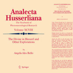 Bello, Angela Ales - Angela Ales Bello The Divine In Husserl And Other Explorations, ebook