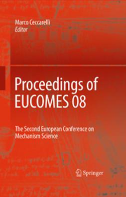 Ceccarelli, Marco - Proceedings of EUCOMES 08, e-bok