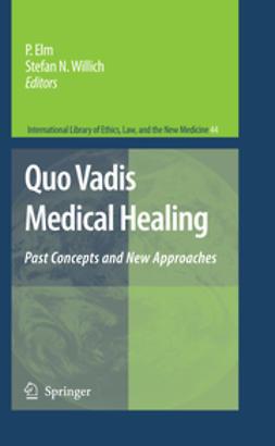 Elm, Susanna - Quo Vadis Medical Healing, ebook
