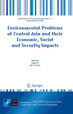 Evered, Kyle T. - Environmental Problems of Central Asia and their Economic, Social and Security Impacts, e-bok